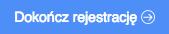 """Grafika przedstawiąca niebieski prostokątny przycisk z napisem """"Dokończ rejestrację"""", służący do zapisania wprowadzonych danych formularzu rejestracji konta do aplikacji Loyalty Starter służącej do obsługi programów lojalnościowych."""