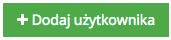 """Grafika przedstawiąca zielony prostokątny przycisk z napisem """"Dodaj użytkownika"""", umożliwiający dodanie nowego użytkownika w aplikacji Loyalty Starter służącej do obsługi programów lojalnościowych."""