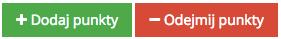 """Grafika przedstawiąca widok dwóch przycisków w aplikacji Loyalty Starter służącej do obsługi programów lojalnościowych. Prostokątny zielony z białym napisem """"Dodaj punkty"""" oraz prostokątnym czerwonym z białym napisem """"Odejmij punkty""""."""