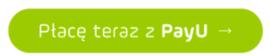 """Grafika przedstawiąca zielony owalny przycisk z napisem """"Płacę teraz z PayU"""", umożliwiający płatność on-line za dostęp do aplikacji Loyalty Starter służącej do obsługi programów lojalnościowych."""