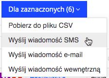 """Grafika przedstawiąca niebieski prostokątny przycisk z napisem """"Dla zaznaczonych"""" oraz liczbą zaznaczonych indeksów w aplikacji Loyalty Starter służącej do obsługi programów lojalnościowych, z zaznaczoną operacją """"Wyślij wiadomość SMS""""."""
