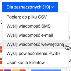 """Grafika przedstawiąca niebieski prostokątny przycisk z napisem """"Dla zaznaczonych"""" oraz liczbą zaznaczonych indeksów w aplikacji Loyalty Starter służącej do obsługi programów lojalnościowych, z zaznaczoną operacją """"Wyślij wiadomość wewnętrzną""""."""